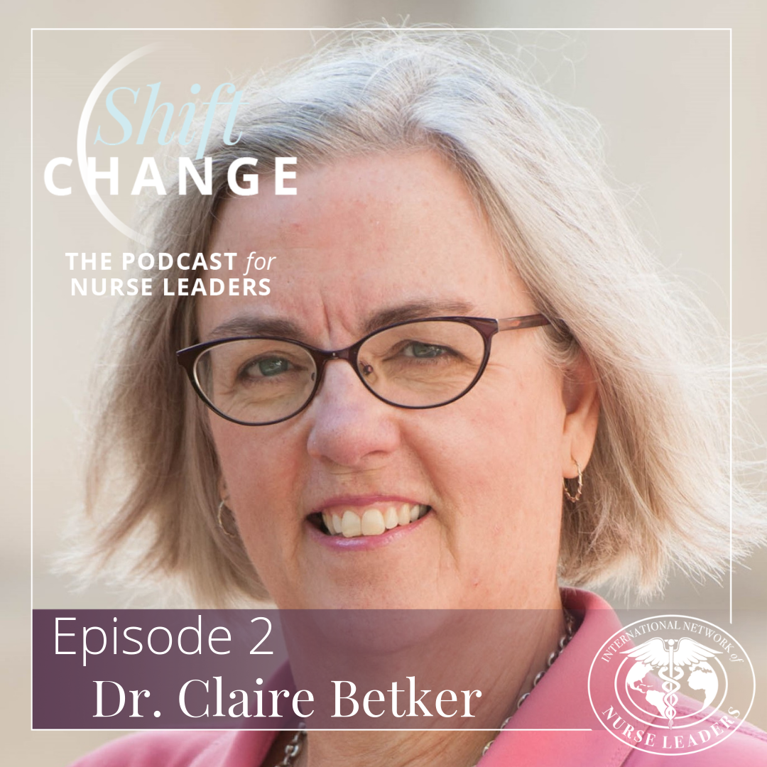 Proactively Manage Your Nursing Career with Dr. Claire Betker